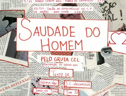 """""""SAUDADE DO HOMEM"""" EM CENA NO MARCO DE CANAVESES"""
